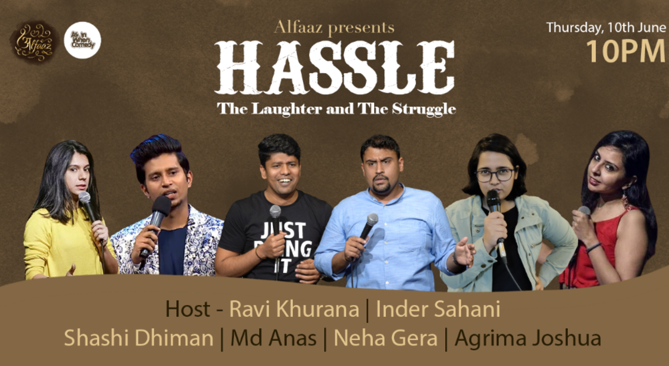 HASSLE : The Laughter and The Struggle