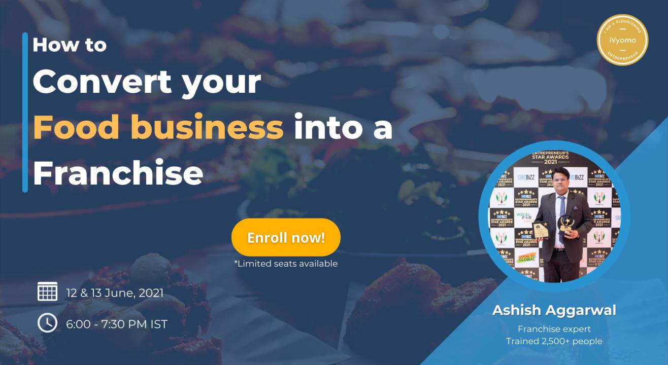 Grow your Food Business - iVyoma   Ashish Aggarwal   Growth hacks