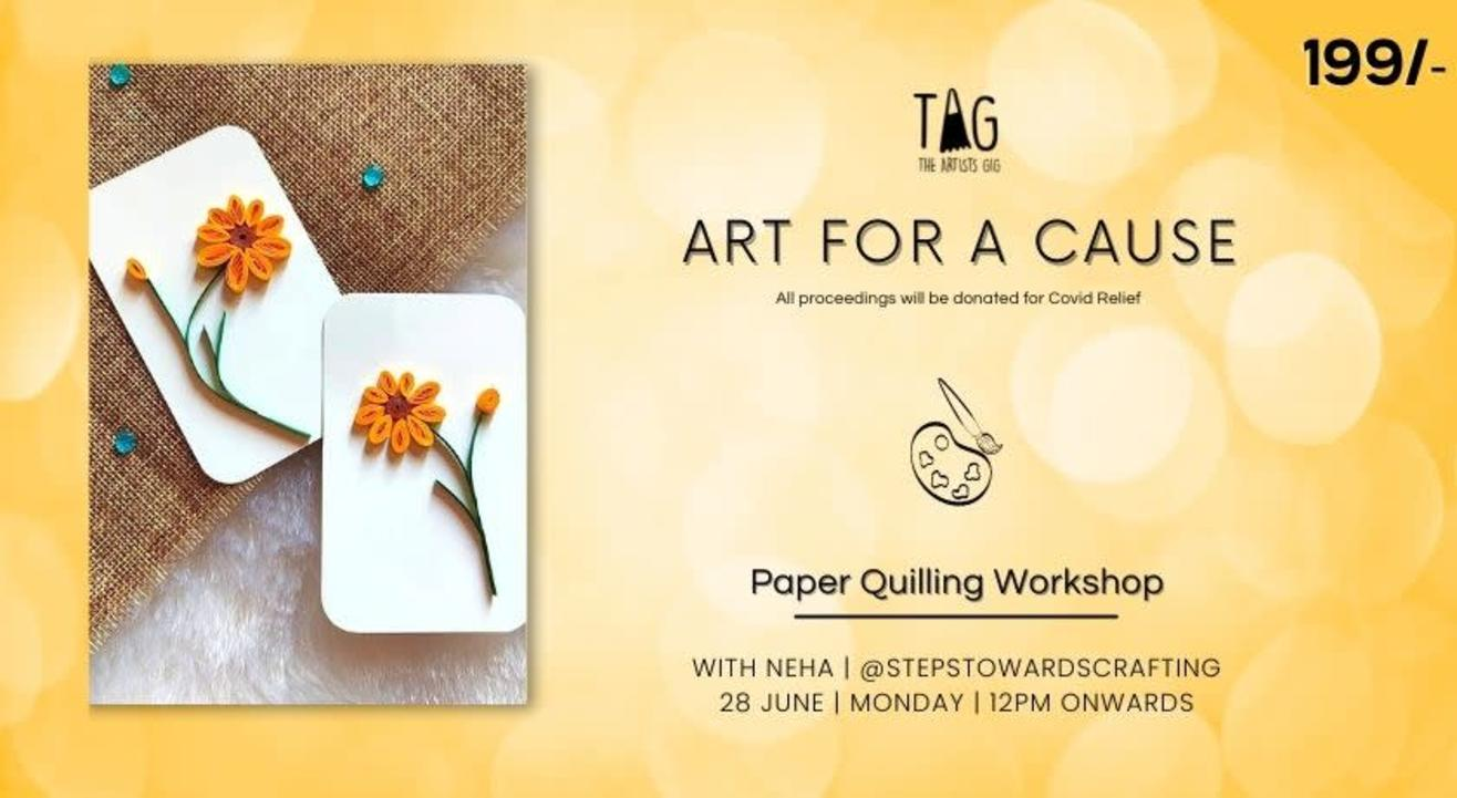 Paper Quilling Art Workshop by TAG The Artists Gig