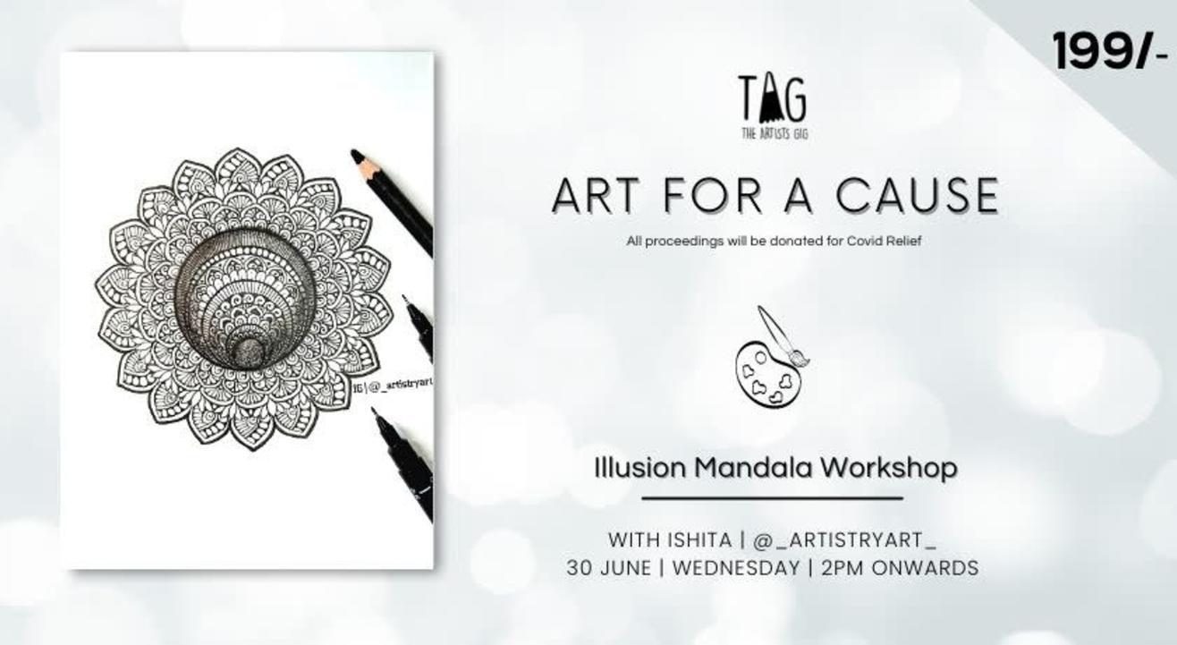 Illusion Mandala with TAG The Artists Gig