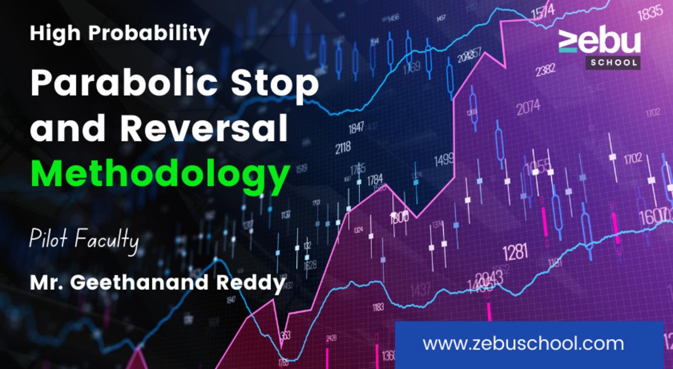 Zebu School | High Probability Parabolic Stop and Reversal Strategy