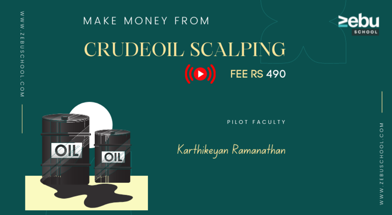 Zebu School   Crude oil Scalping  by Karthikeyan Ramanathan   Volume 1