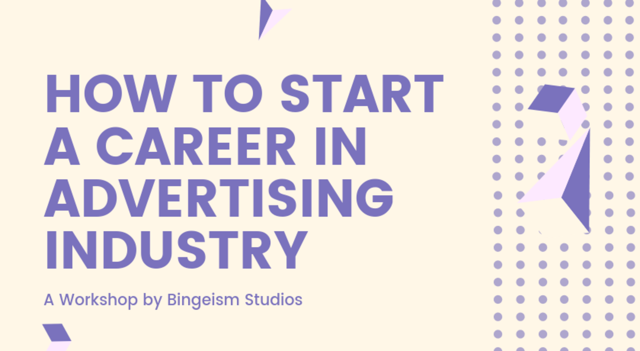 How to Start a Career in Advertising Industry?