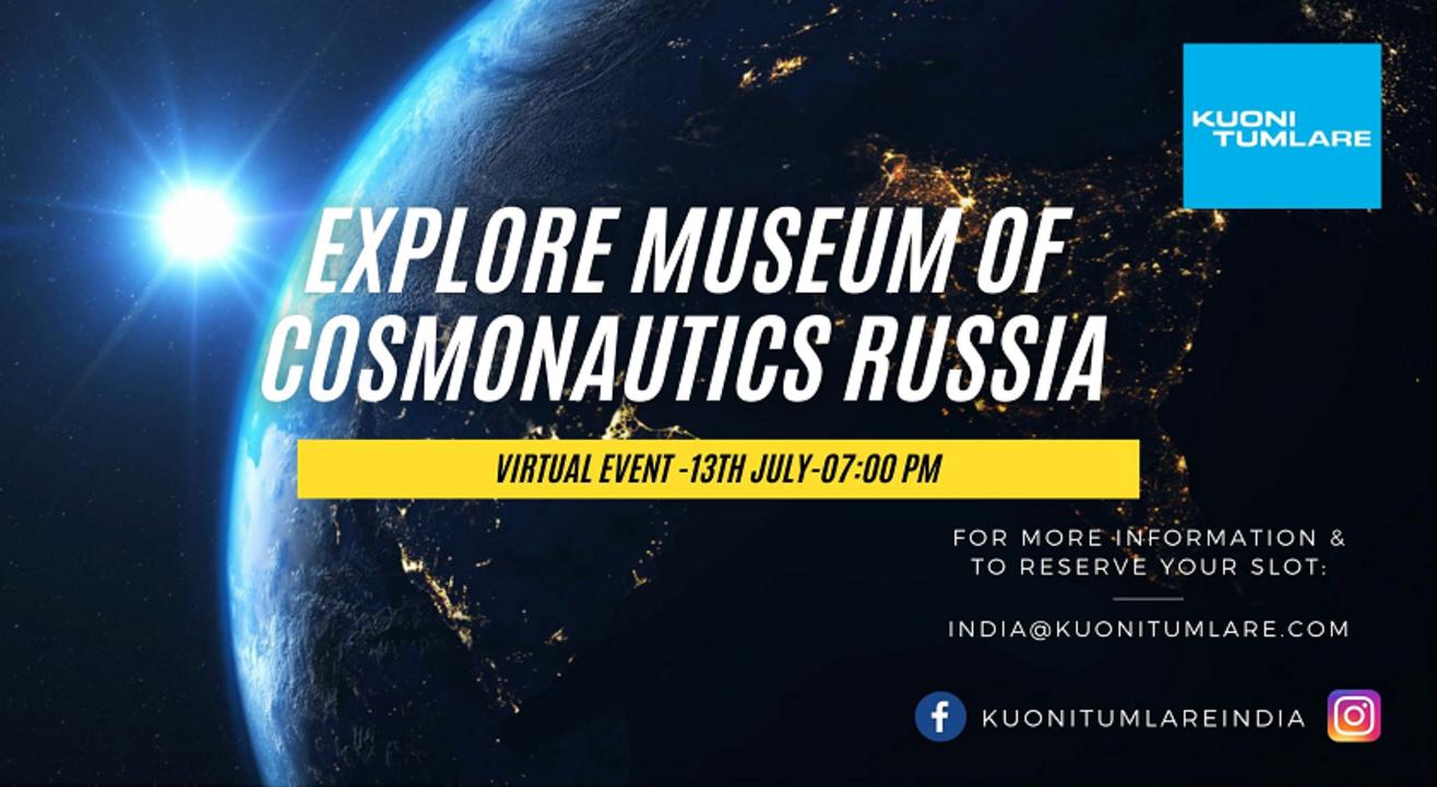 Virtual Visit to Russian Museum of  Cosmonautics.
