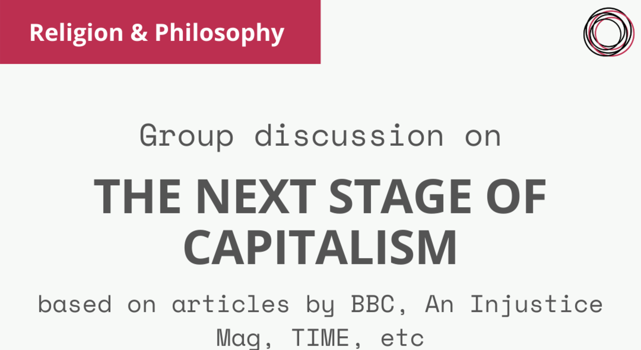 Group Discussion on 'The next stage of capitalism'