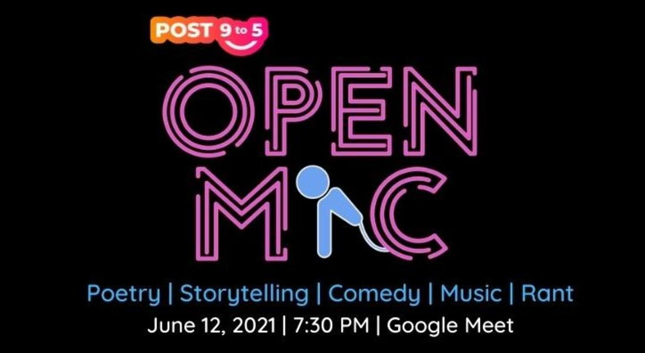 Open Mic With Post9to5 on Google Meet