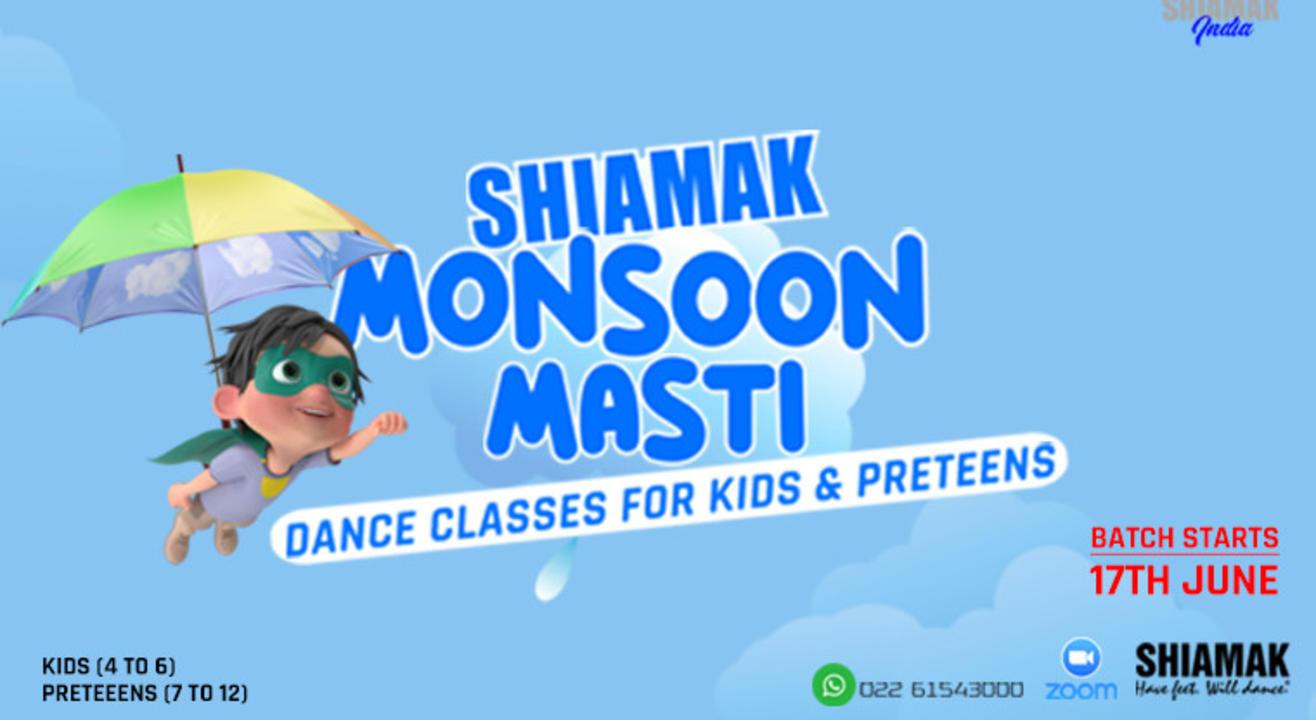 SHIAMAK Monsoon Masti (For 7-12 year olds)