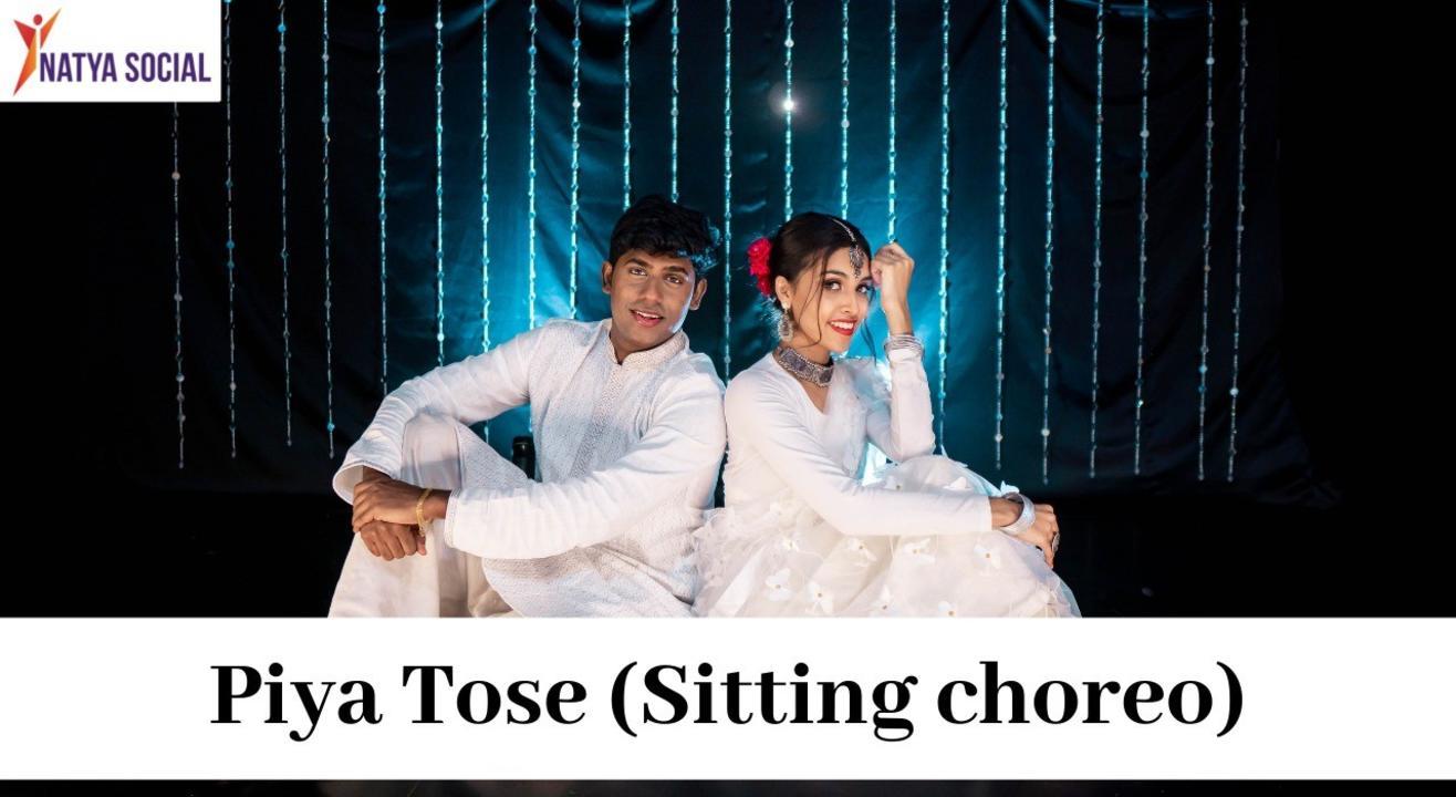 Natya Social - Piya Tose