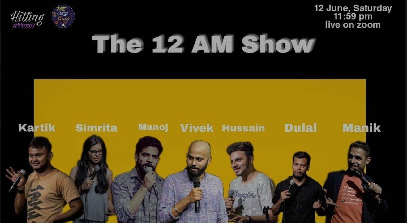The 12 AM Show