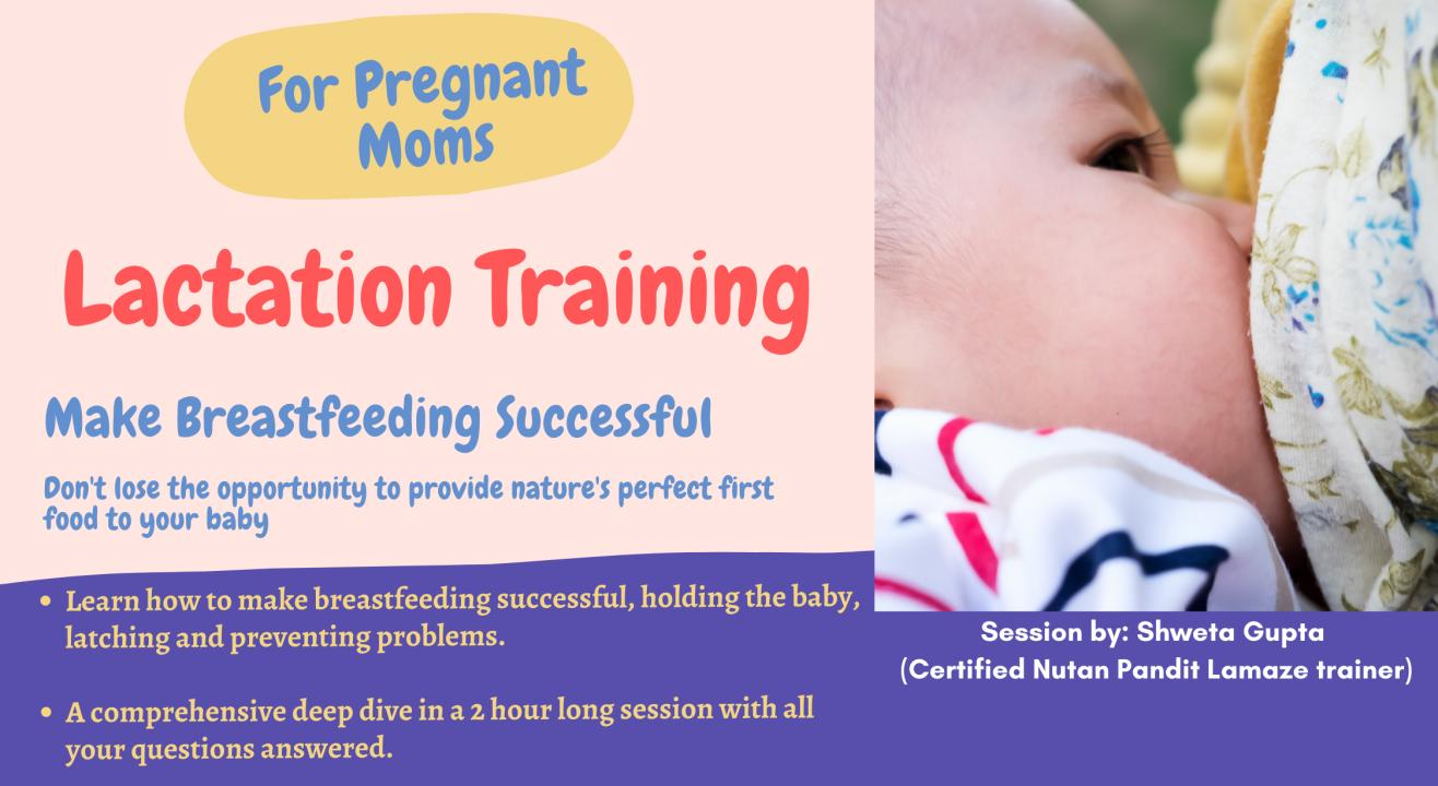 Lactation Training (Learn Breastfeeding techniques)