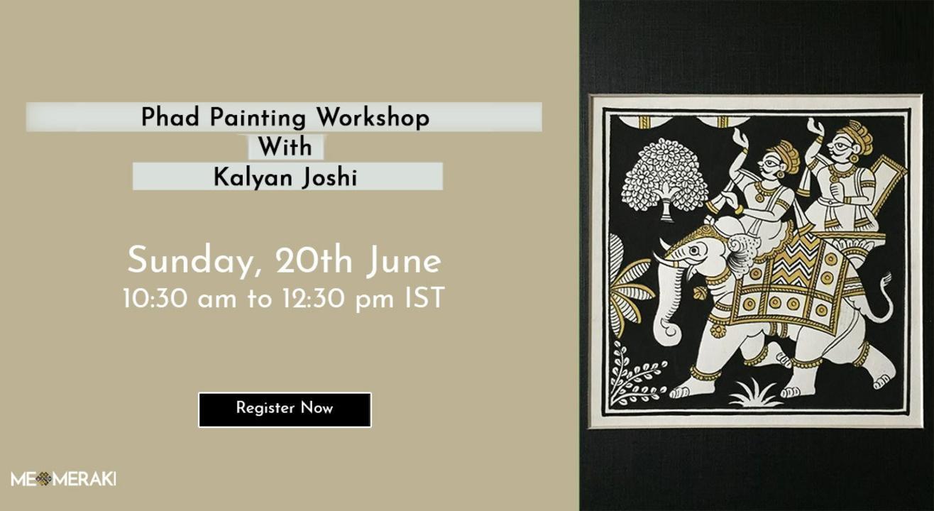 ONLINE PHAD PAINTING WORKSHOP WITH KALYAN JOSHI