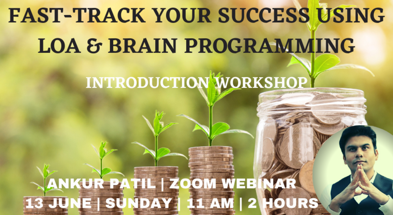 FAST-TRACK YOUR SUCCESS USING LOA AND BRAIN PROGRAMMING