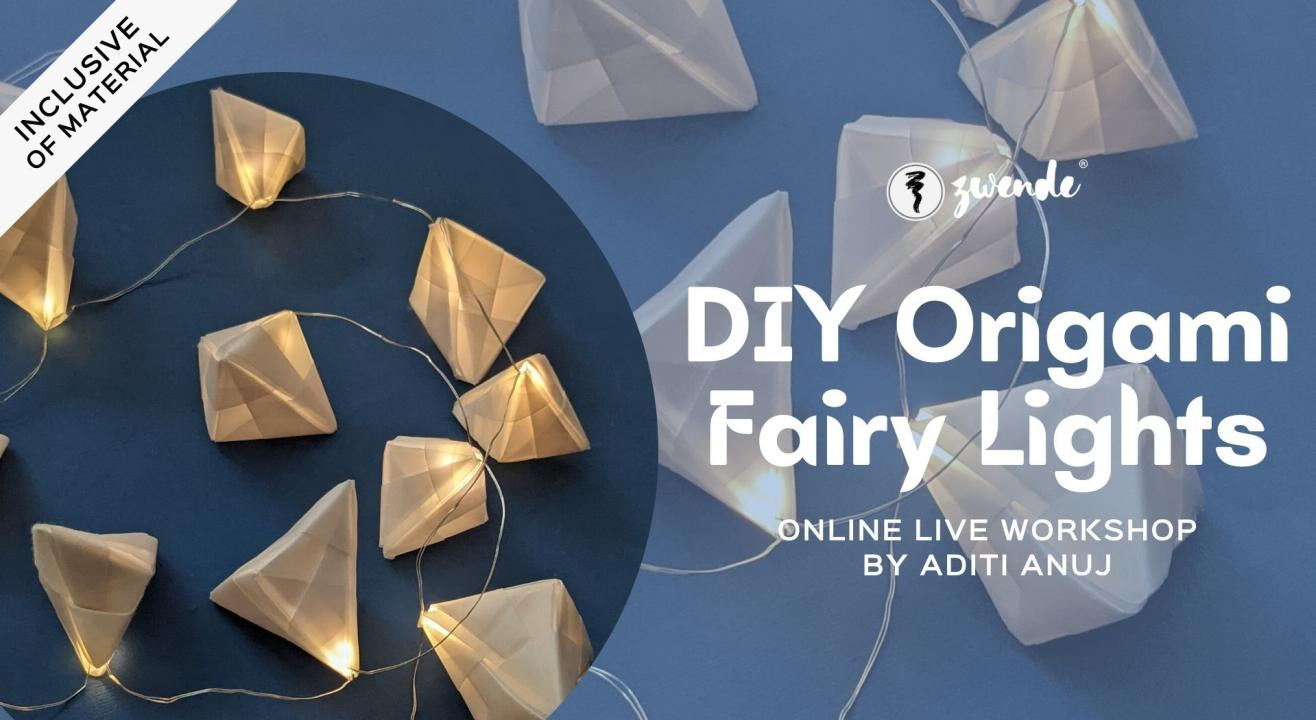 DIY Origami Fairy Lights [Online Live Workshop - Material Kit Available]