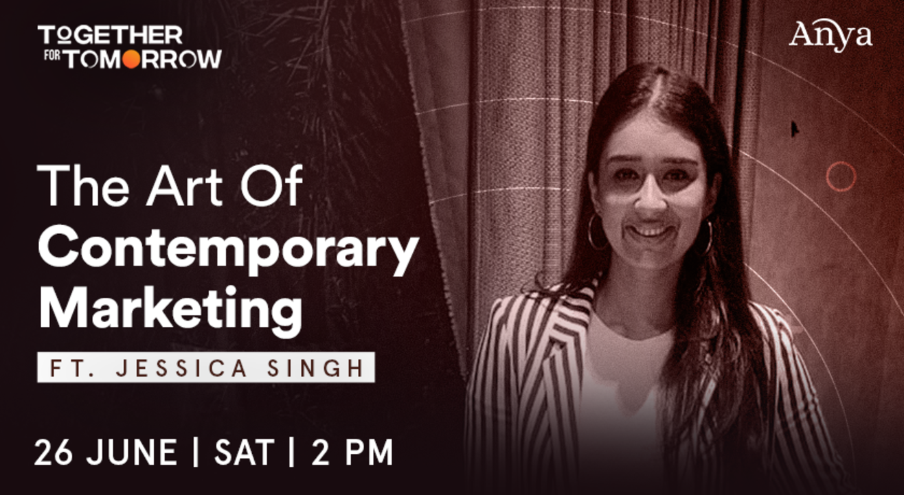 The Art Of Contemporary Marketing ft. Jessica Singh
