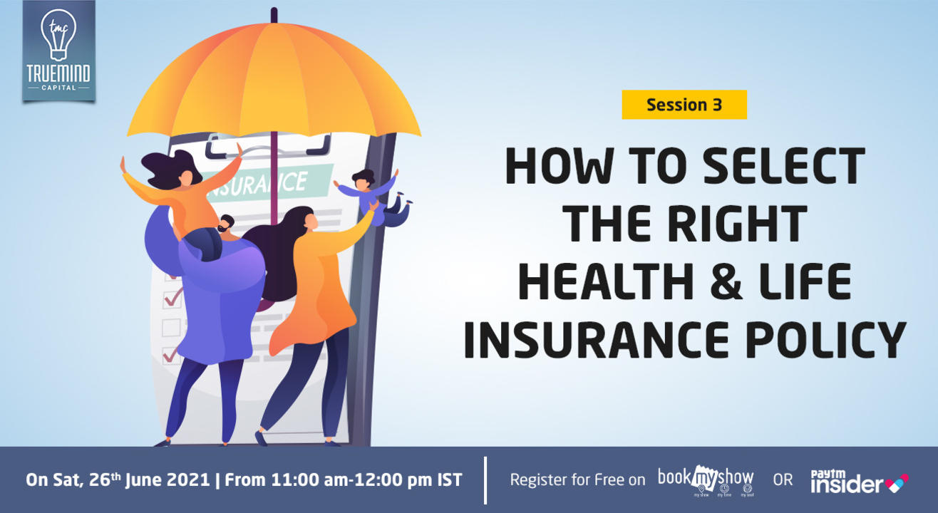 How to Select the Right Health & Life Insurance Policy