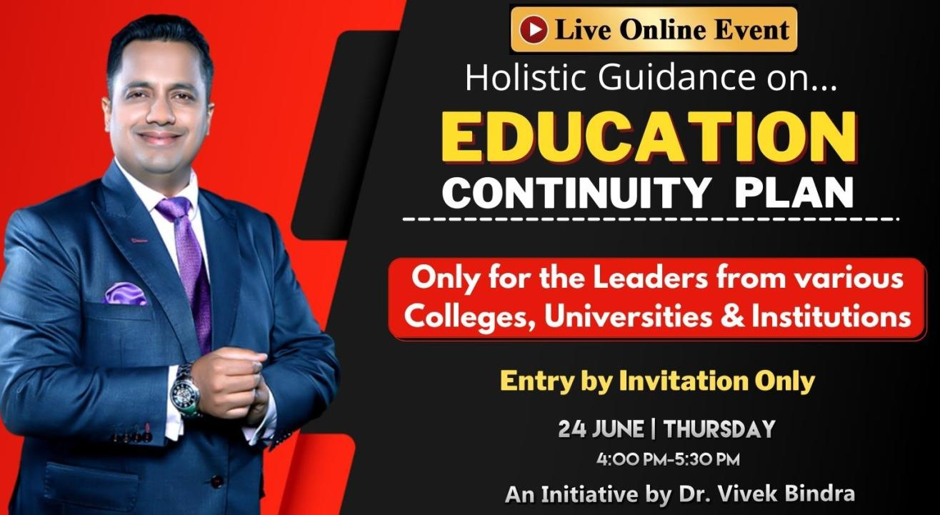 Higher Educational Institutes Continuity Plan During COVID Times - Dr. Vivek Bindra