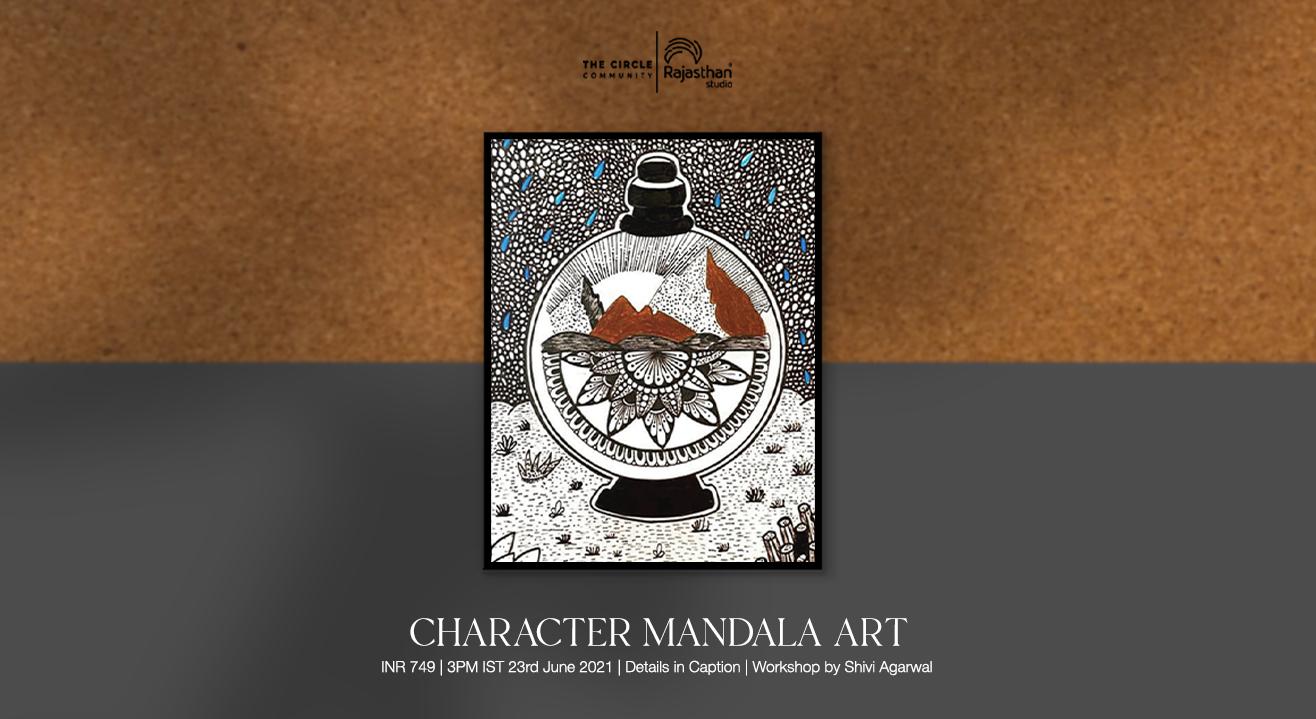 Character Mandala Art Workshop by The Circle Community