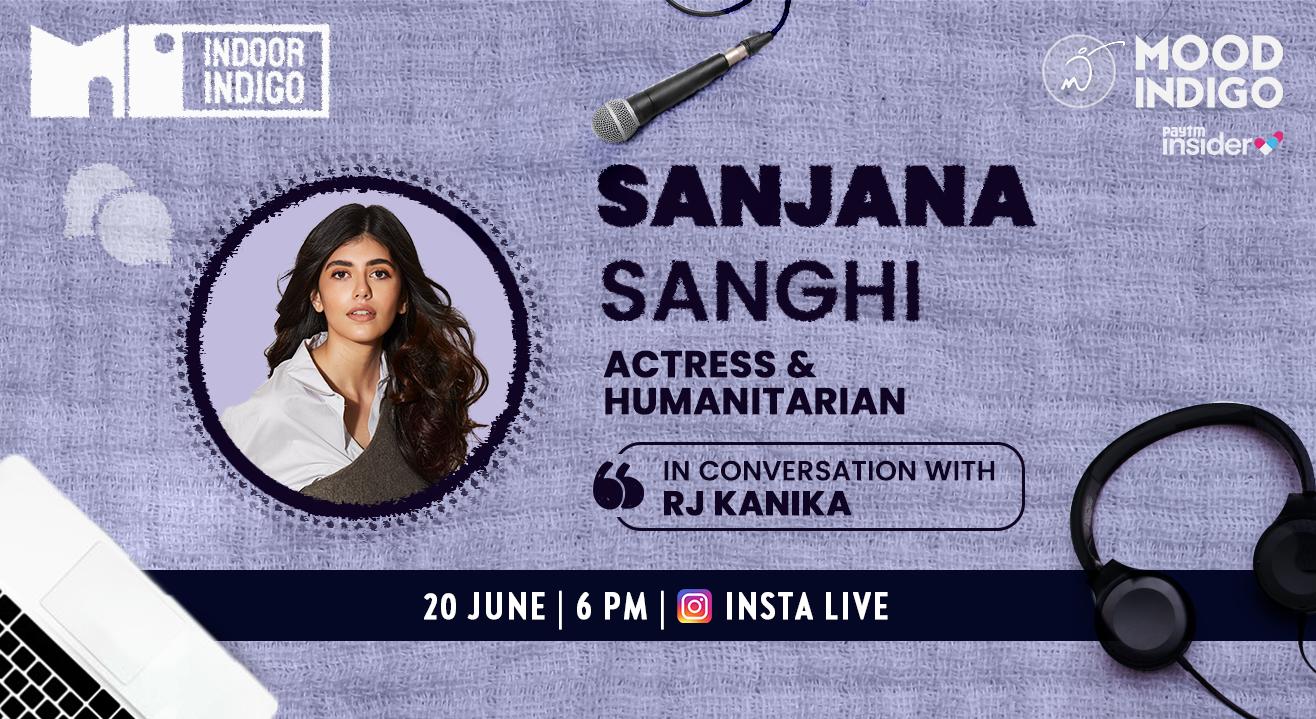 Mood Indigo goes live with Sanjana Sanghi