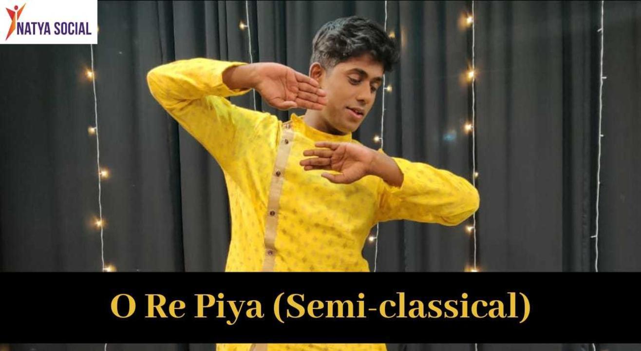 Natya Social - O Re Piya