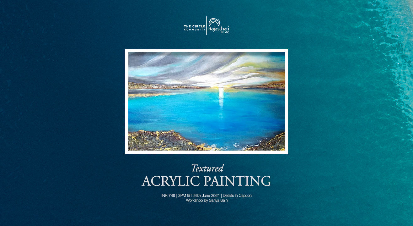Textured Acrylic Art Workshop By The Circle Community