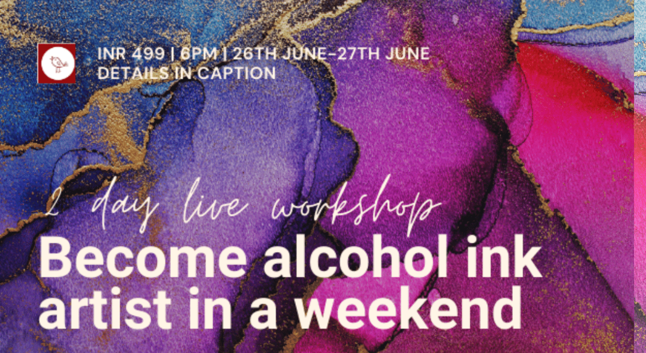Become an alcohol ink artist in a weekend