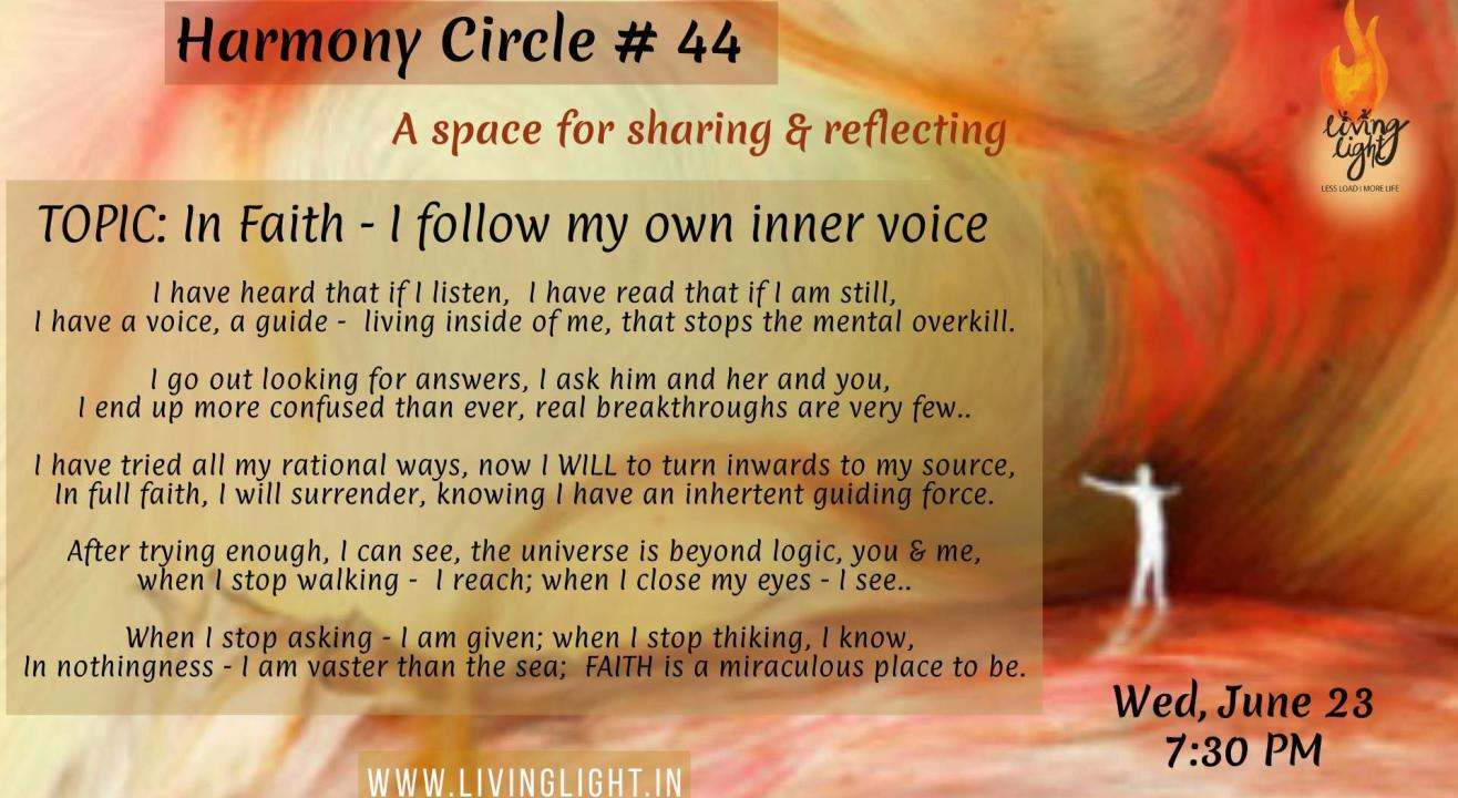 SHARING CIRCLE -  In FAITH, I follow my own Inner Voice!