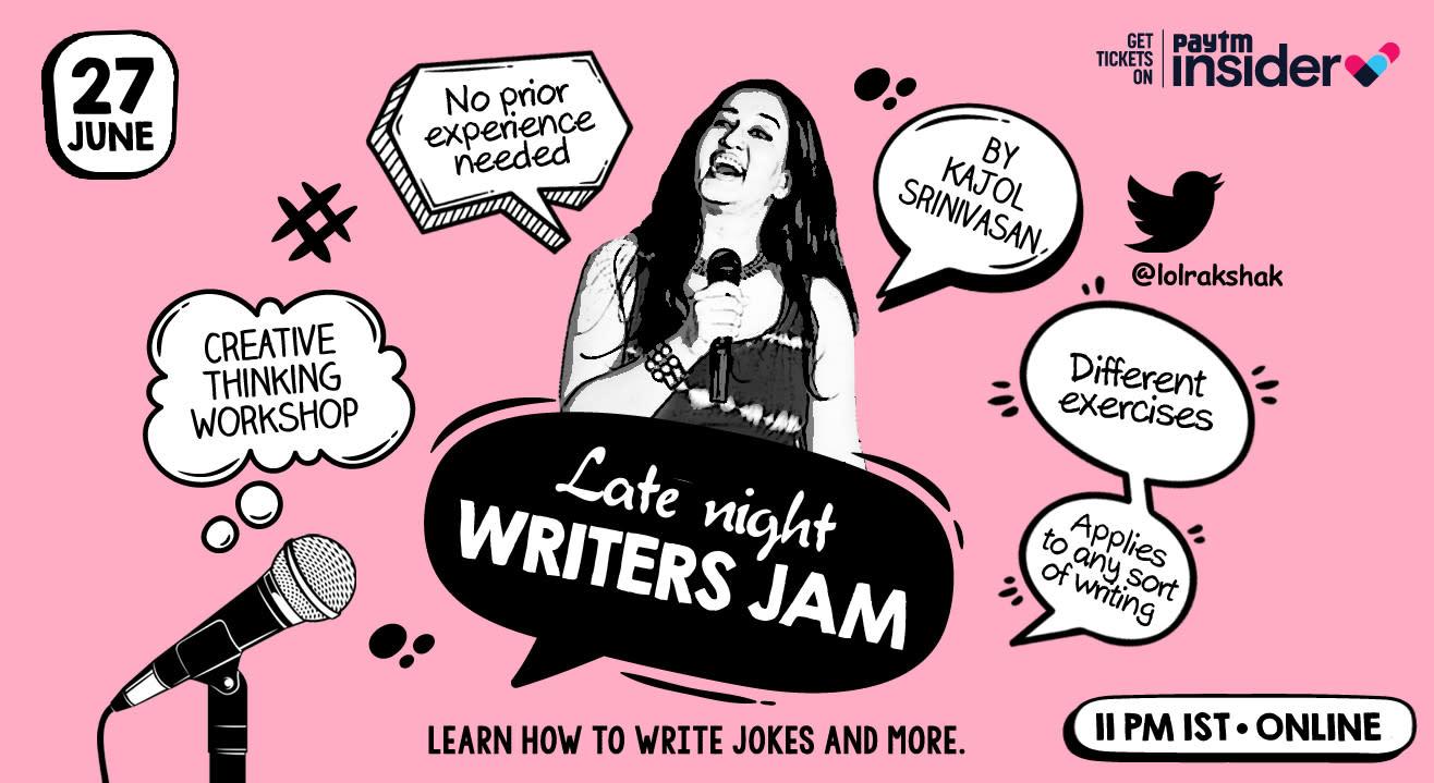 Late Night Writers Jam by Kajol Srinivasan