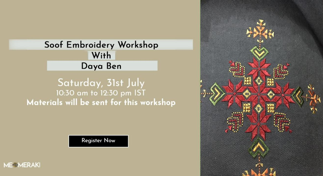 ONLINE SOOF EMBROIDERY WORKSHOP WITH DAYA BEN (WITH MATERIALS)