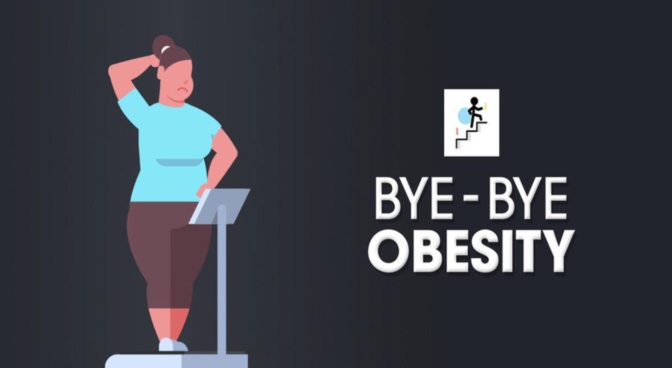 Bye- Bye Obesity