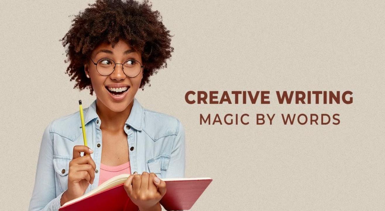 Creative Writing: Magic by Words