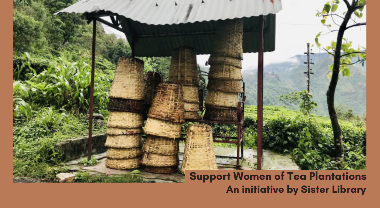 Support Women of Tea Plantations   Sister Library