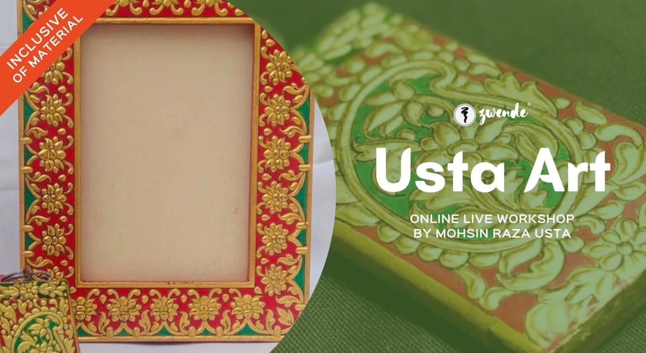 Usta Art [Online Live Workshop - Inclusive of Materials]