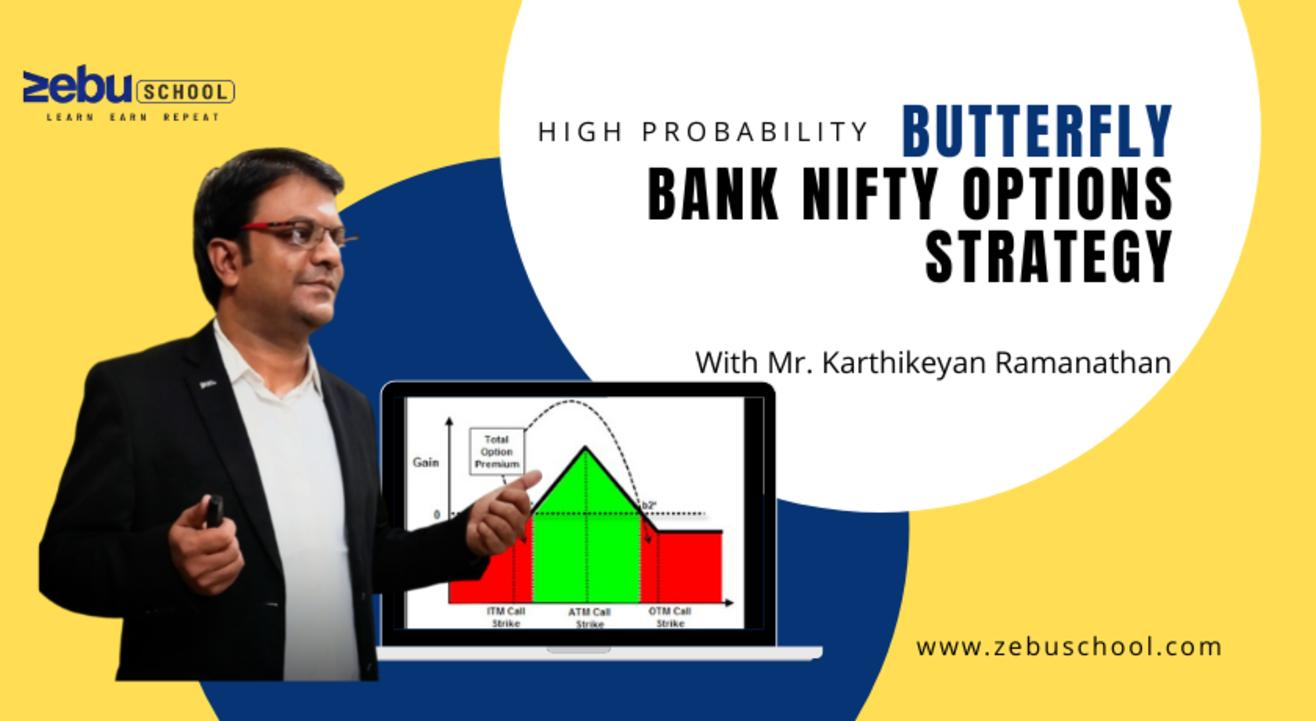 Zebu School | Bank Nifty Butterfly Options Trading Strategies