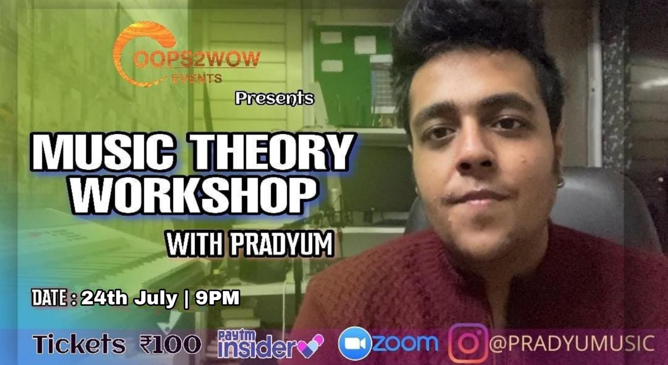Music Theory Workshop with Pradyum