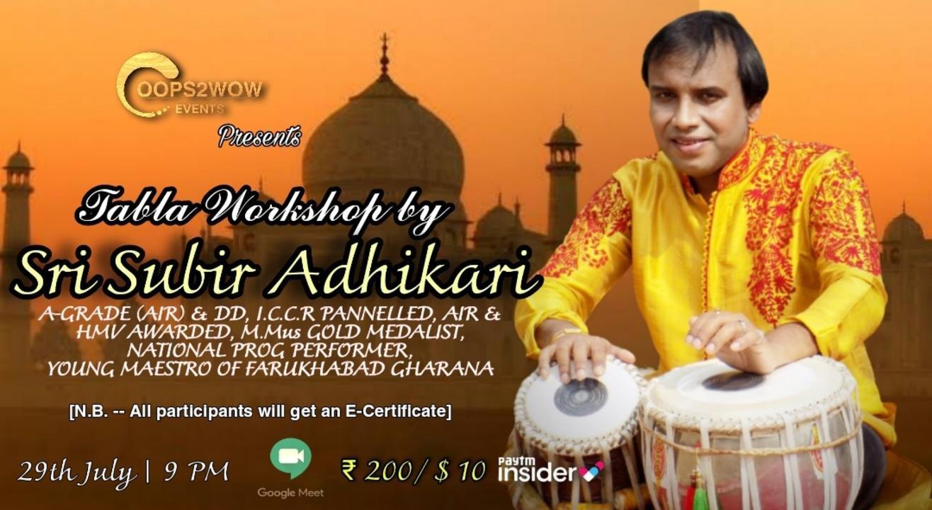 Tabla Workshop by Sri Subir Adhikari