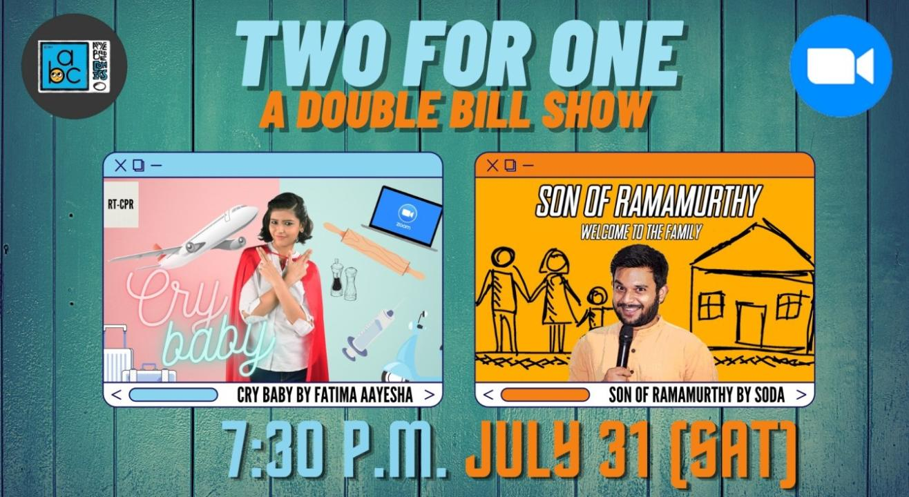 Two For One : A Double Bill Show