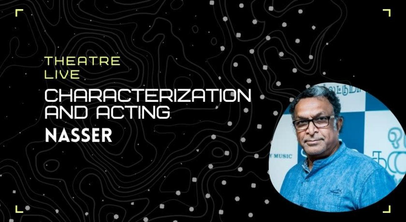 Characterization and Acting - Nasser