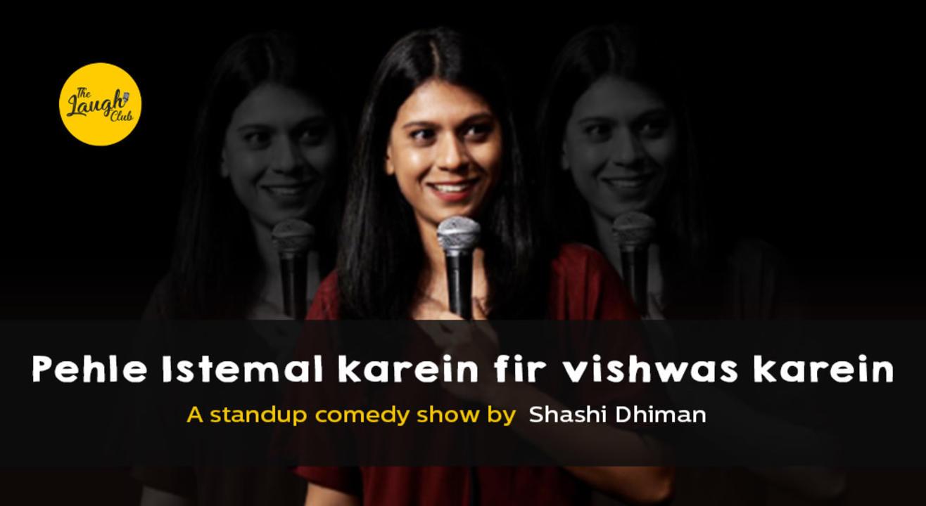 Pehle Isteemal Karein Fir Vishwas Karein ft. Shashi Dhiman