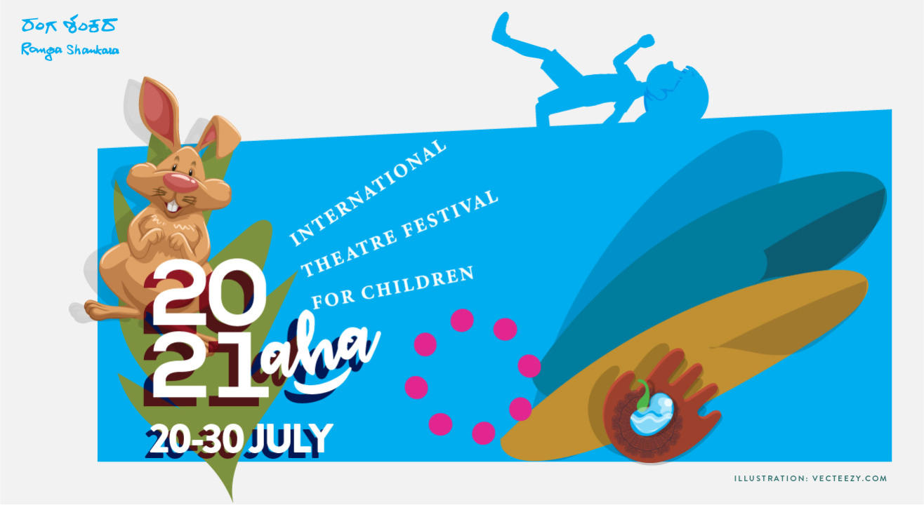 AHA! Ranga Shankara Theatre for Children Festival 2021