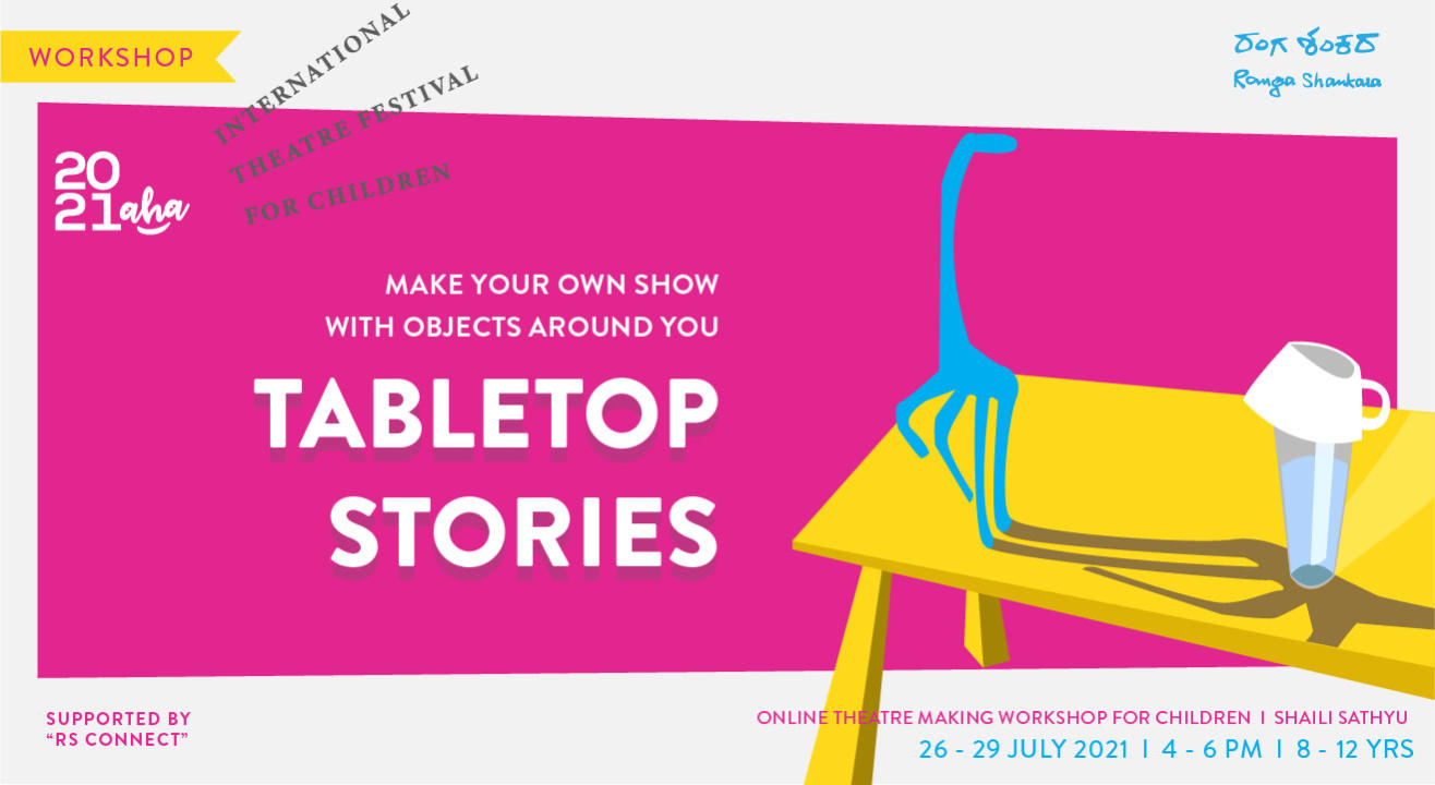 Ranga Shankara AHA! 2021 Ancillaries: Tabletop Stories!
