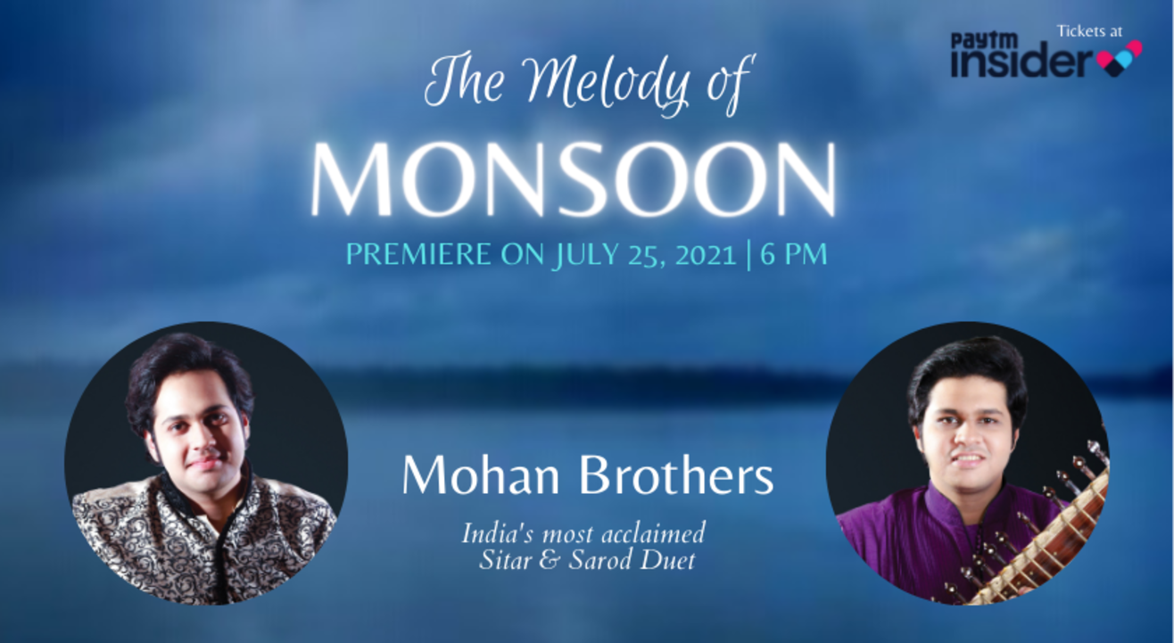 The Melody of Monsoon with Mohan Brothers