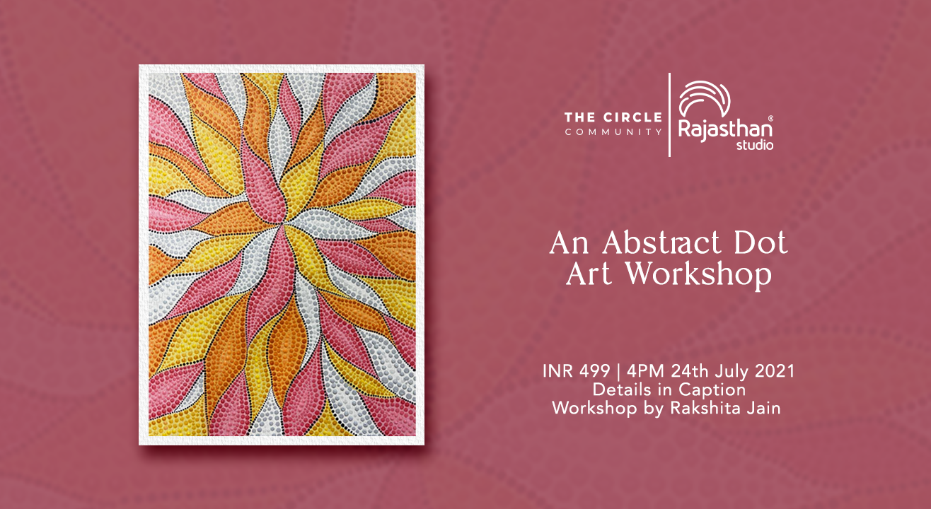 Abstract Dot Art Workshop by The Circle Community