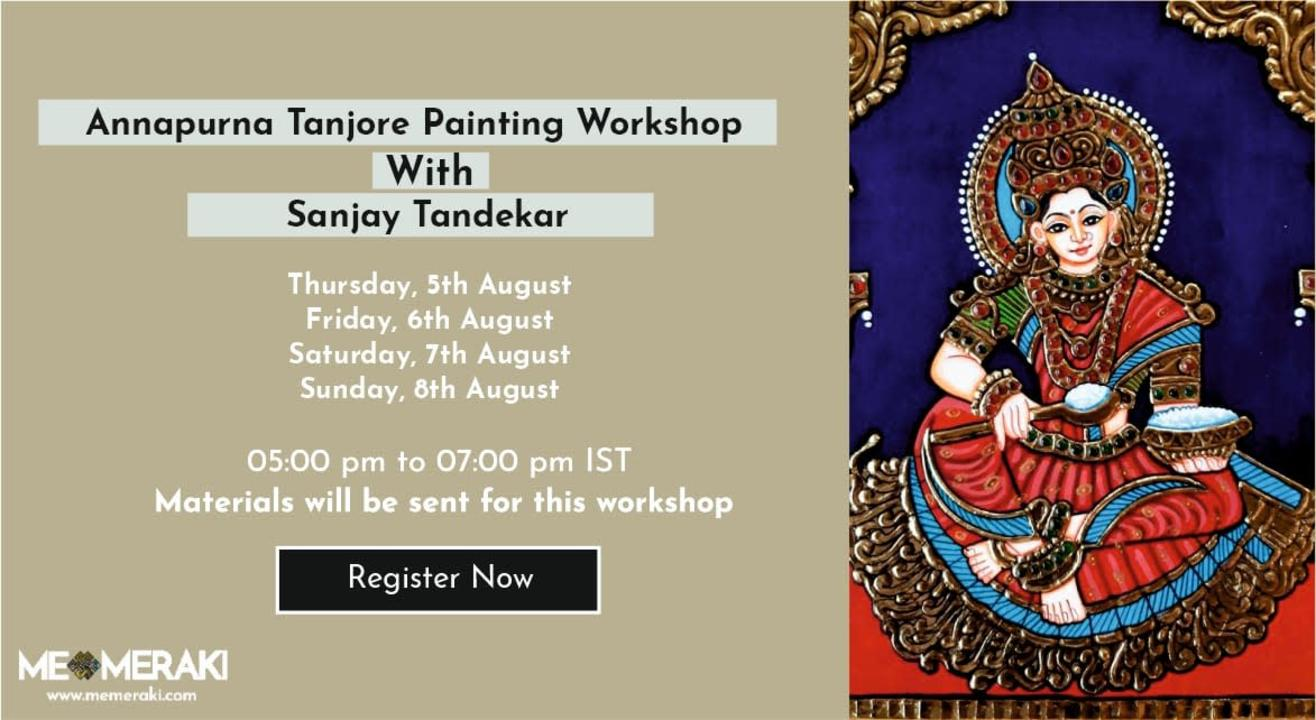 ONLINE TANJORE ANNAPURNA WORKSHOP WITH SANJAY TANDEKAR (WITH MATERIALS)