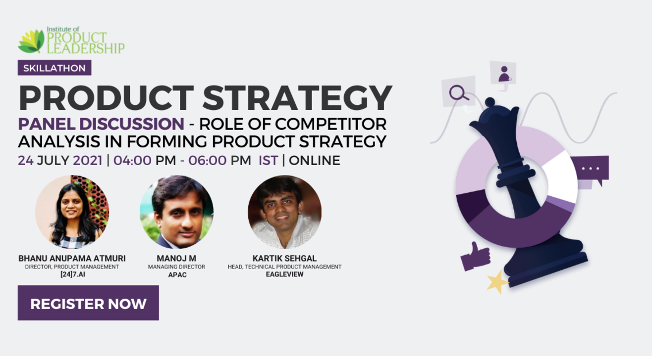 Product Strategy & Role of Competitor Analysis in forming Product Strategy