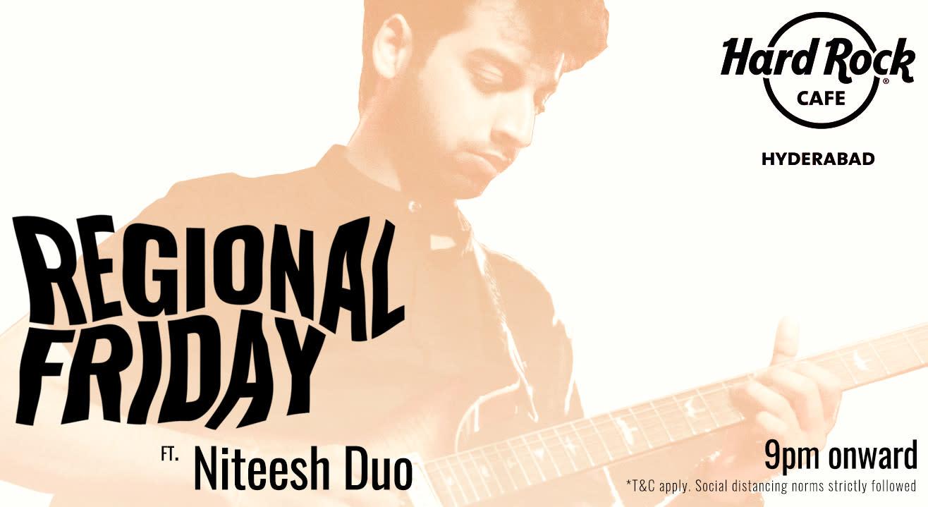 Regional Fridays ft. Niteesh Duo  @ HRC Hyderabad