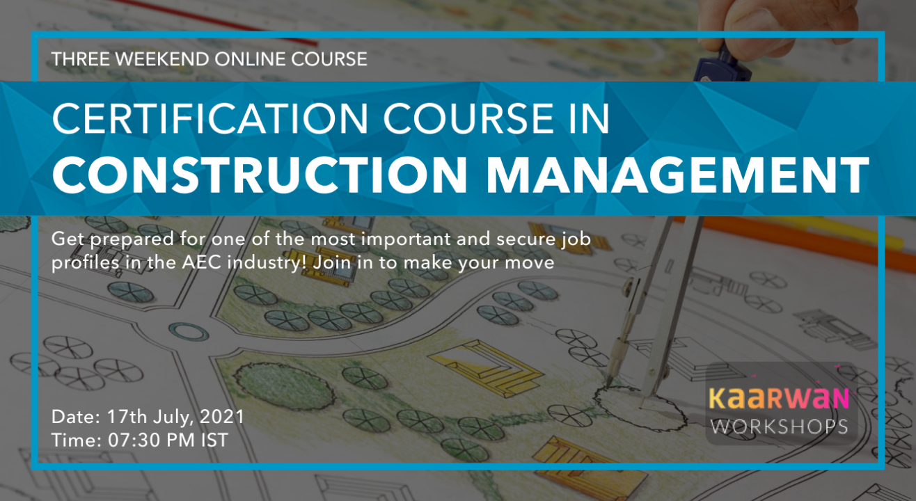 3 Weekend Certification Course on Construction Management