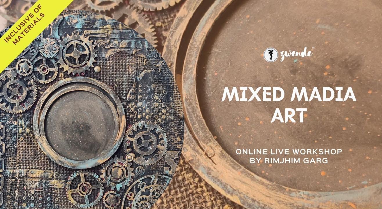 Mixed Media Art [Online Live Workshop - Inclusive of Materials]