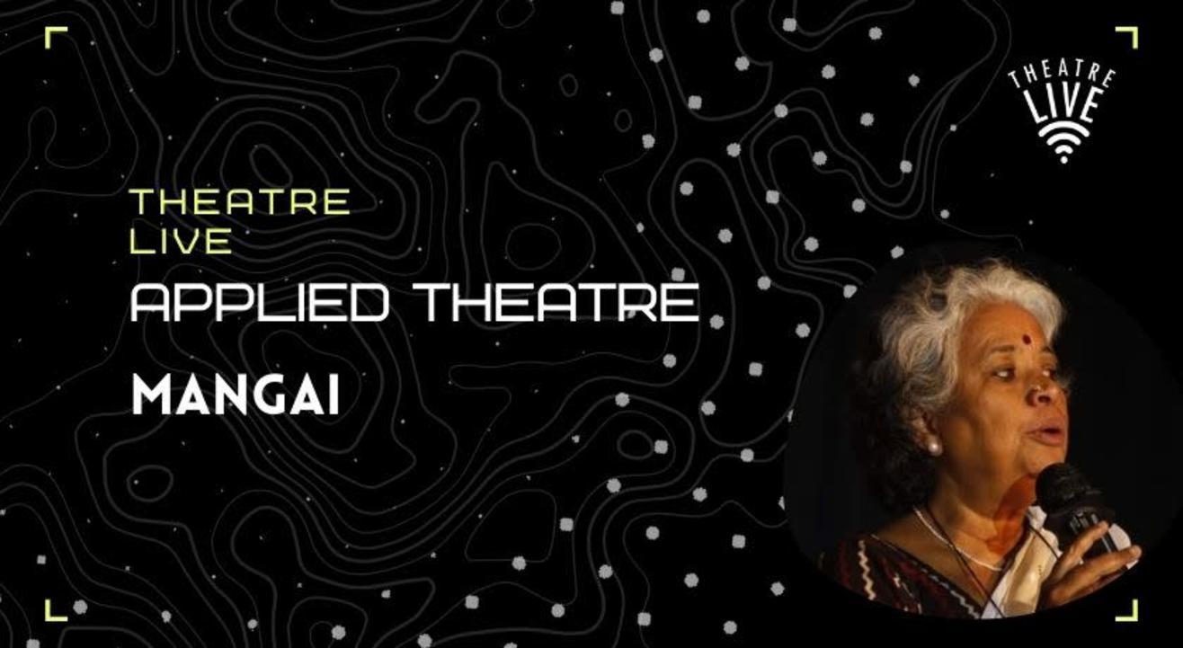 Applied Theatre - Mangai