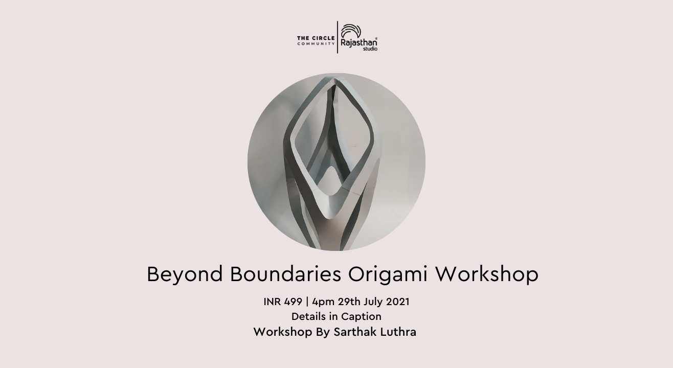 Beyond Boundaries Origami  Workshop by The Circle Community