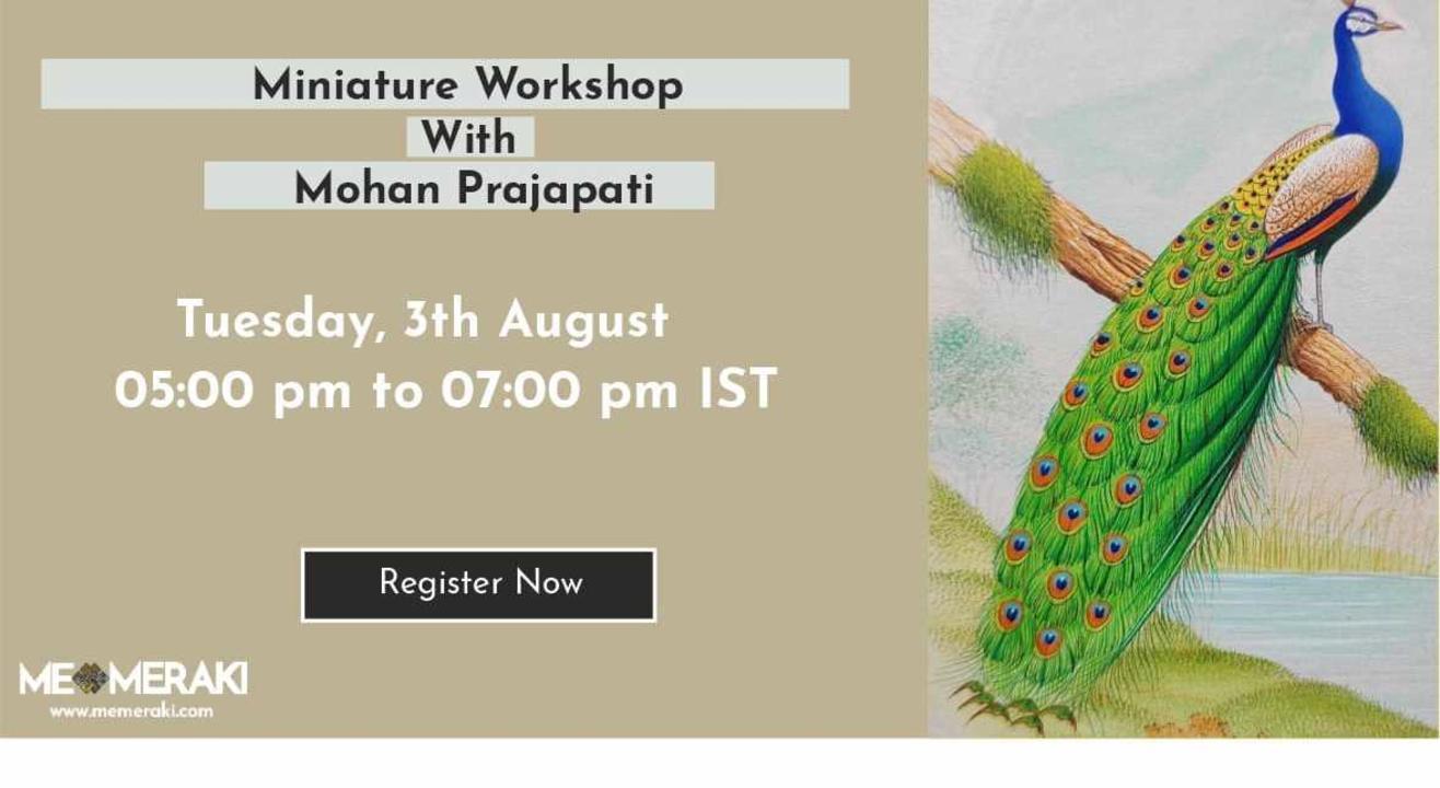 ONLINE MINIATURE PAINTING WORKSHOP BY MOHAN PRAJAPATI
